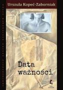 Urszula Kopeć-Zaborniak - Data ważności