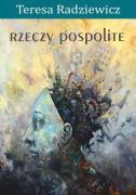 Teresa Radziewicz - rzeczy pospolite